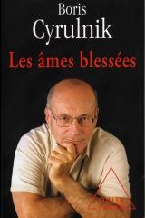 Boris cyrulnik, les âmes blessées, mémoire, histoire de la psychiatrie, résilience,