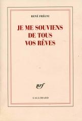 René Frégni, je me souviens de tous vos rêves, récit, lecture, poésie, confidences, littérature française