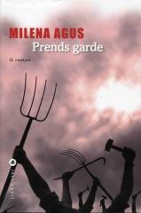 Prends garde, Milena Agus, Luciana Castellina, histoire des pouilles, italie, déterminisme historique