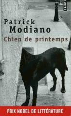 Patrick Modiano, chien de printemps, roman français, littérature contemporaine, quête d'identité