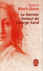 George sand, biographie, La Dame de Nohant, Évelyne Bloch Dano
