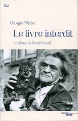 georges walter,le livre interdit,joseph kessel,mémoires et souvenirs,écriture,éditions cherche midi