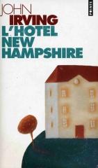 John Irving, hôtel new Hampshire, littérature américaine