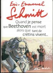 Eric emmanuel Schmitt, littérature, musique, essai, Beethoven