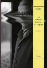 Laurent Binet, la septième fonction du langage, roman, satire, polar déjanté, sémiologie, linguistique,