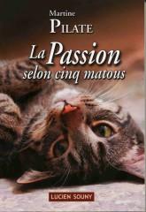 Martine Pilate, la passion selon cinq matous, chronique, amour des chats, matous, parler régionnal